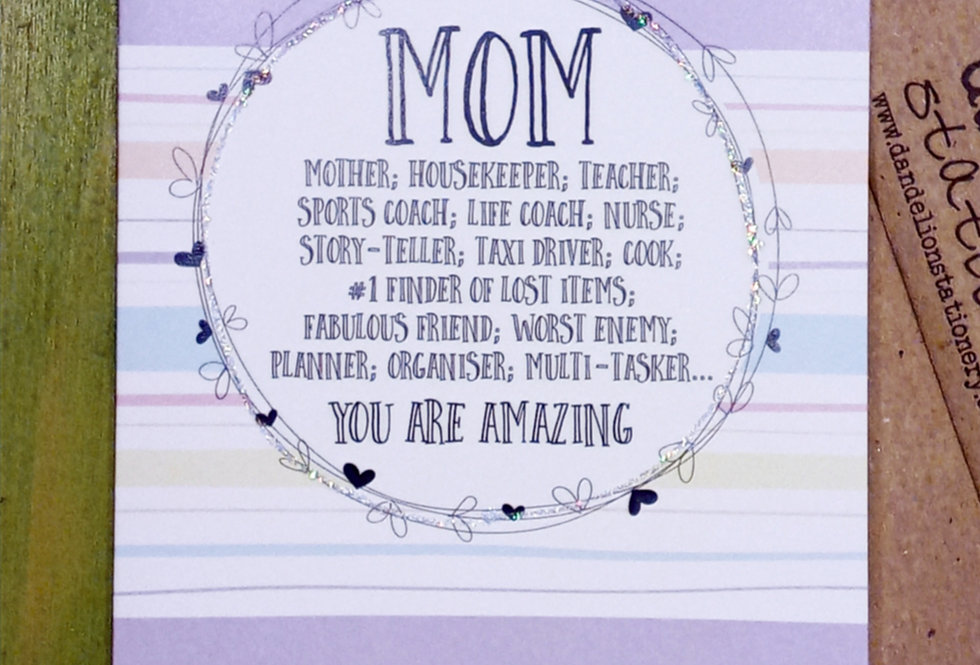 Mom, You Are Amazing Card