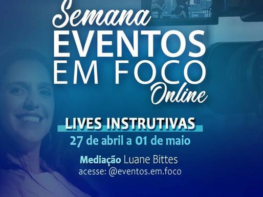 Semana Eventos em Foco on line