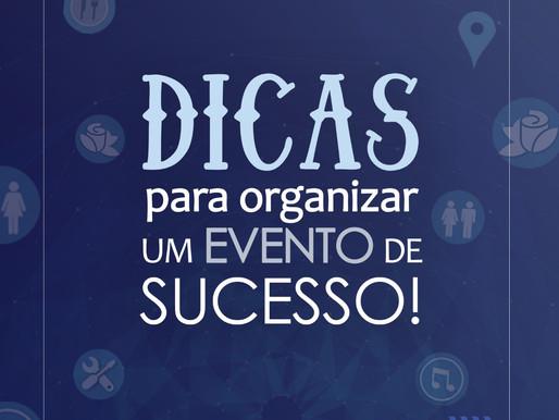 Dicas para organizar e planejar eventos de sucesso