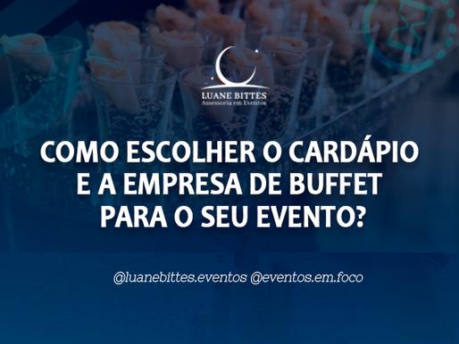 Como escolher o cardápio e a empresa de buffet para os eventos?
