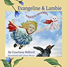 Evangeline and Lambie by Courtney Williamson Milford