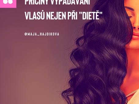 #17  - Příčiny vypadávání vlasů nejen při dietě