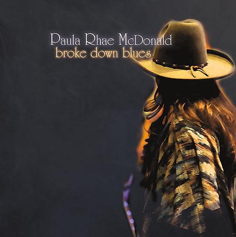 Paula Rhae McDonald Broke Down Blues CD Faceplate