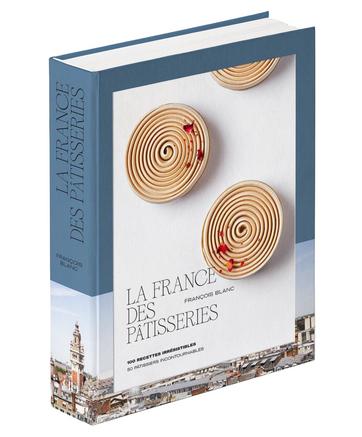 LA FRANCE DES PÂTISSERIES