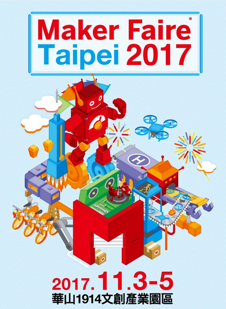 Last call for 2017 Maker Faire Taipei!