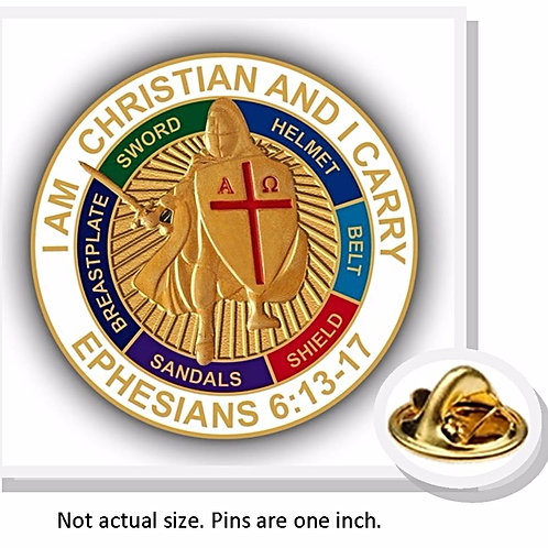 "Armour of God Pin: ""I Am Christian and I Carry"" Ephesians 6:13-17"