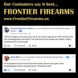 Frontier Firearms has the best customers