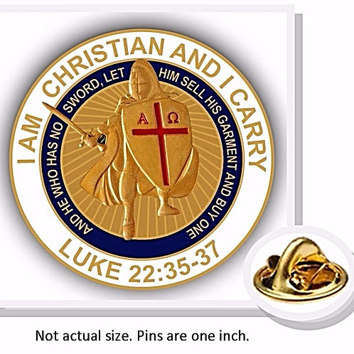 "Crusader Pin: ""I Am Christian and I Carry"" Luke 22:35-37"