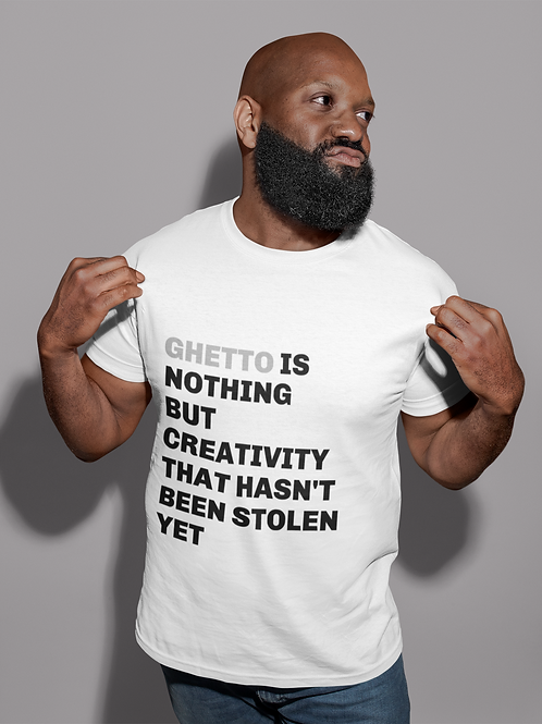 Ghetto is Nothing Tee