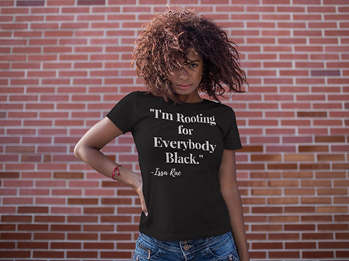 Rooting for Everybody Black Tee
