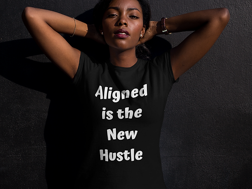 Aligned is the New Hustle