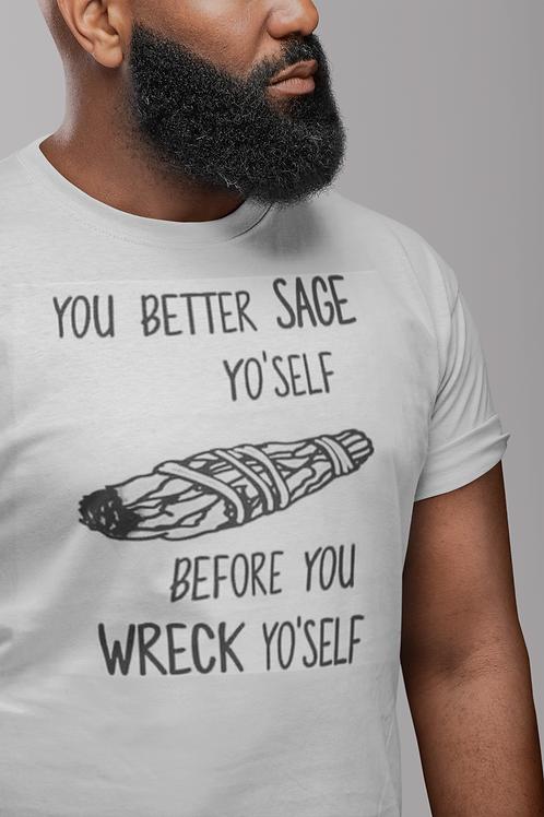 Sage Yo'Self Tee