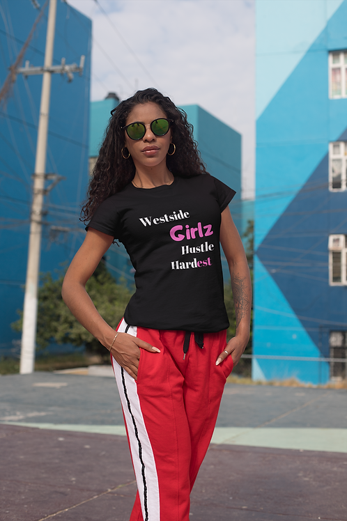 Girlz Hustle Hardest Tee