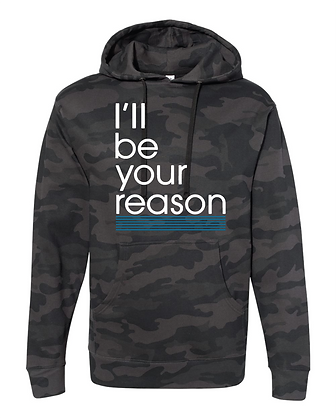 I'll Be Your Reason Teal Hoodie