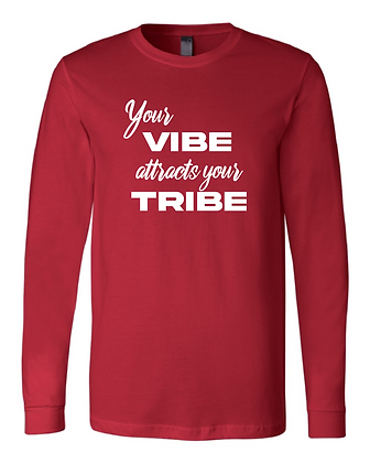Your Vibe Long Sleeve - Limited Qty
