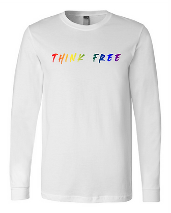Think Free Rainbow Long Sleeve - Limited Qty