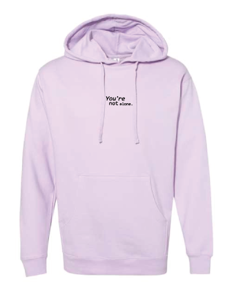 You're Not Alone Premium Hoodie
