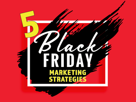 5 Black Friday Marketing Strategies