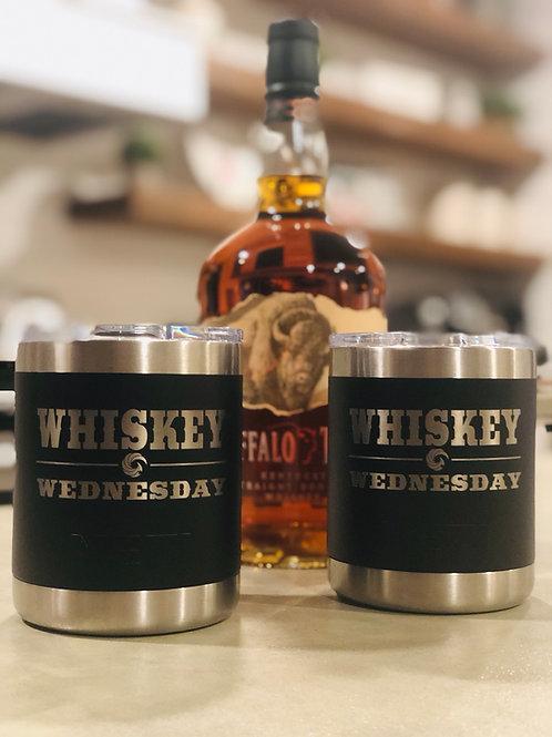 Whiskey Wednesday - 10oz Lowball -Yeti