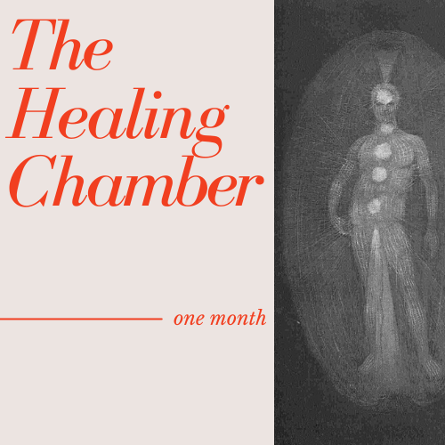 The Healing Chamber | One Month