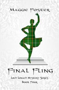 Final Fling: Loch Lonach Mysteries Book Four