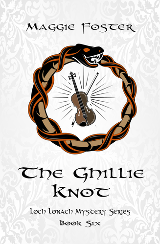 The Ghillie Knot: Loch Lonach Mysteries Book Six