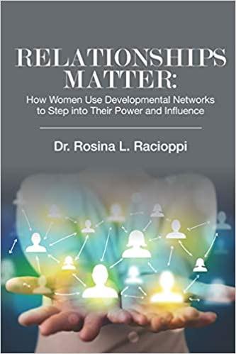 Relationships Matter by Dr. Rosina Racioppi