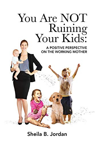 You Are Not Ruining Your Kids.jpg