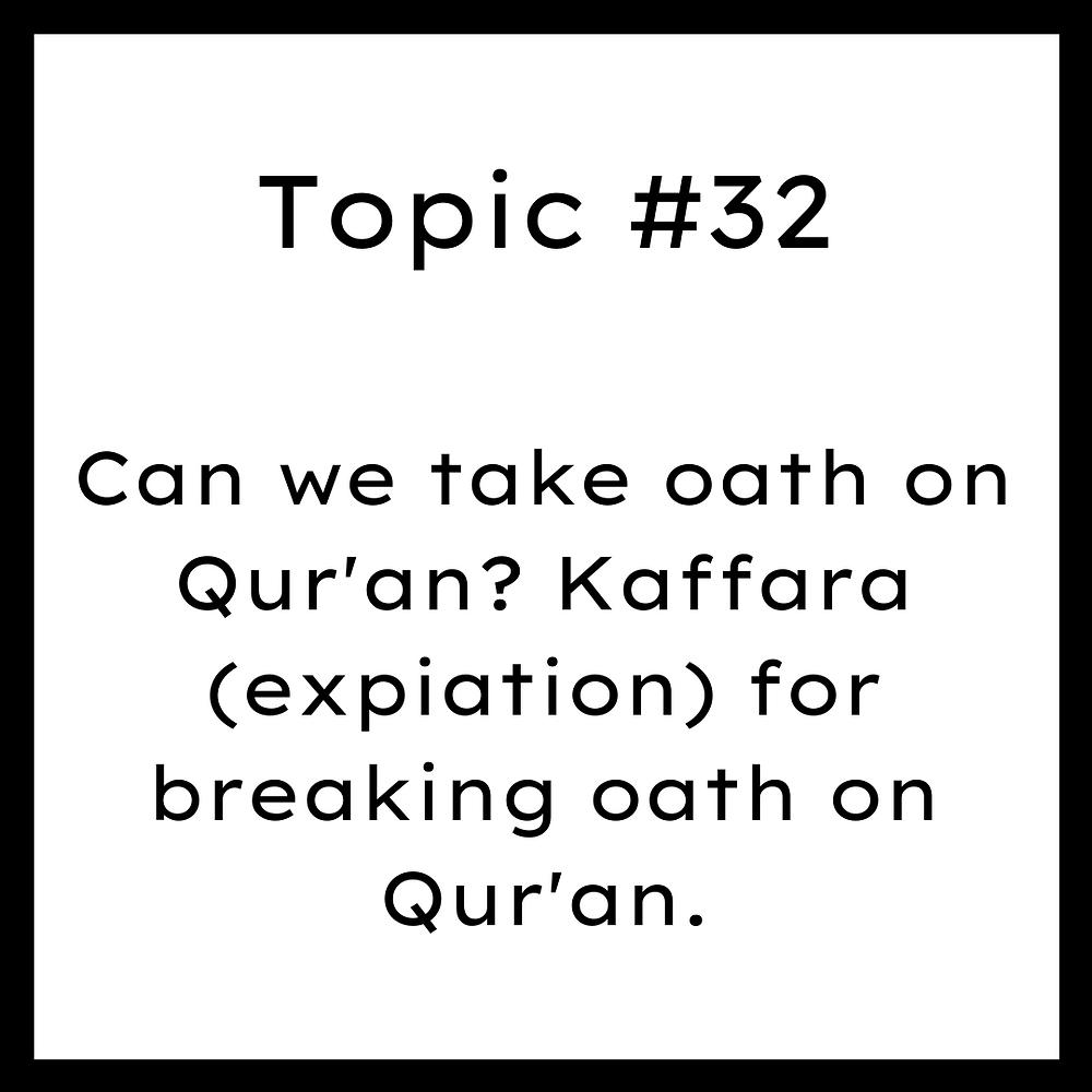 Can we take oath on Quran? Kaffara (expiation) for breaking oath on Quran.