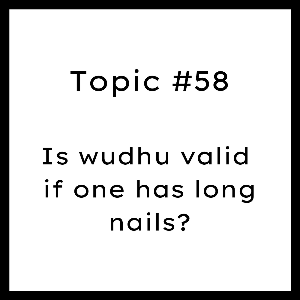 Is wudhu valid if one has long nails?