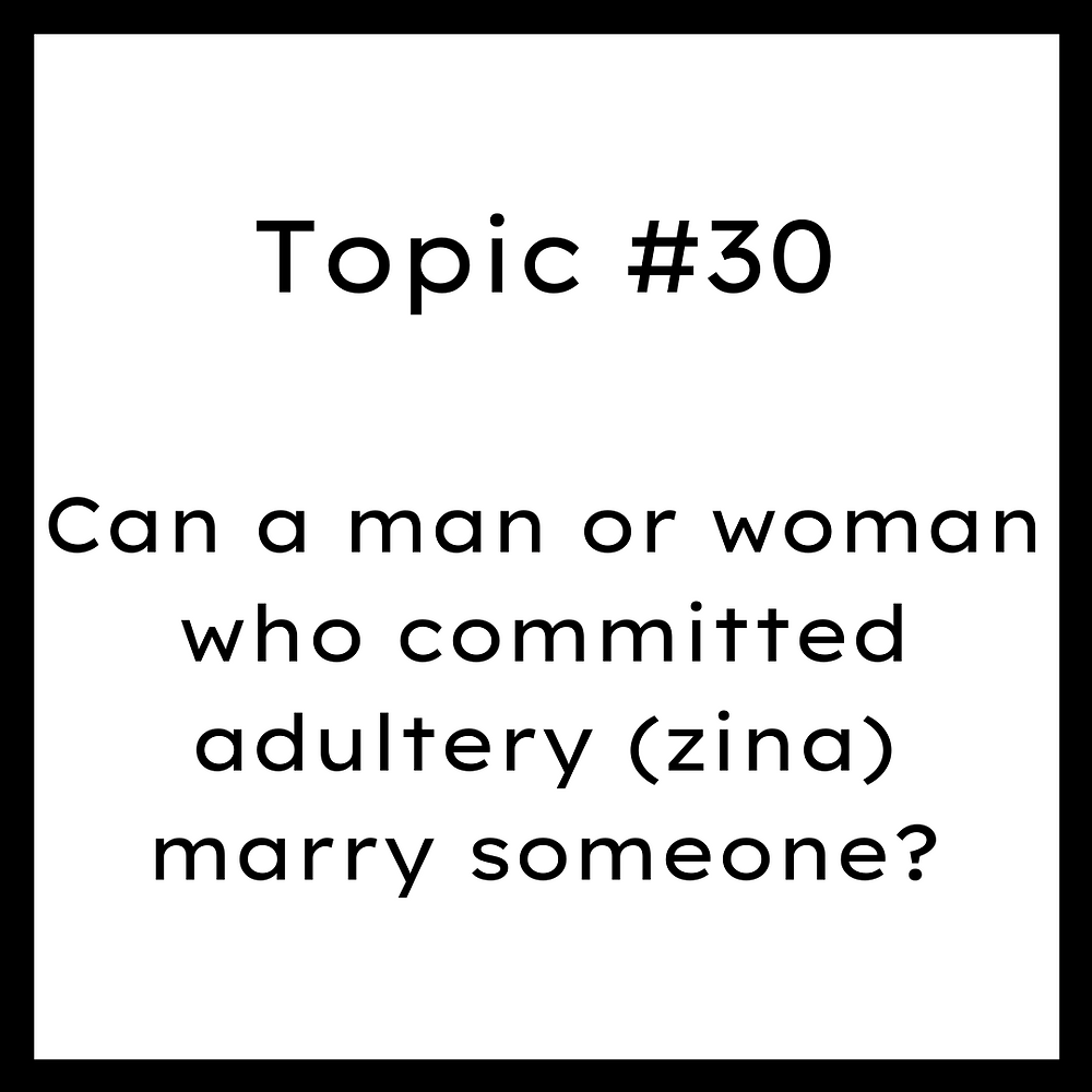 Can a man or woman who committed adultery (zina) marry someone?