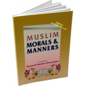 Muslim Morals And Manners