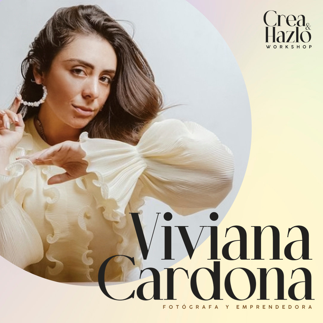 Workshop Crea y Hazlo by Viviana Cardona