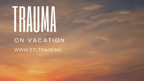 Trauma on Vacation