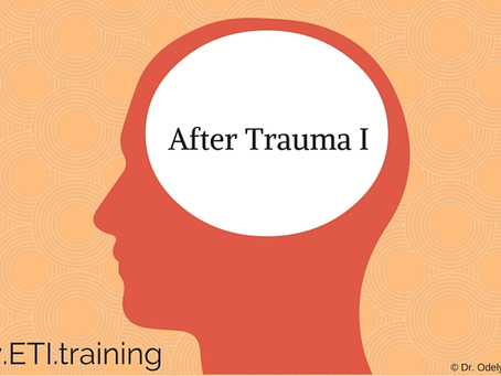 After trauma I: Basic Info for Trauma Survivors