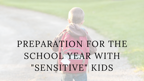 Back to School With a Sensitive Kid?