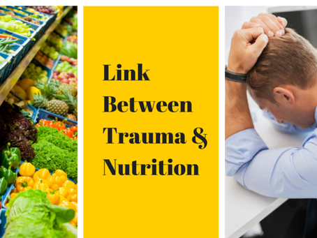 Revised - Links between Stress & Trauma and Nutrition