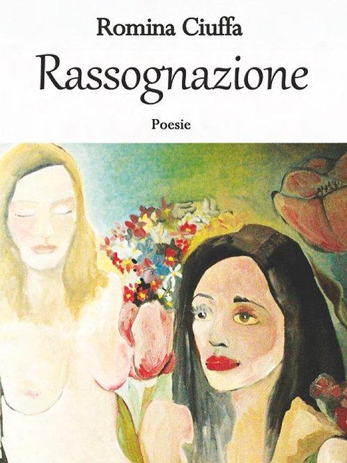 RASSOGNAZIONE (cartaceo) | di Romina Ciuffa