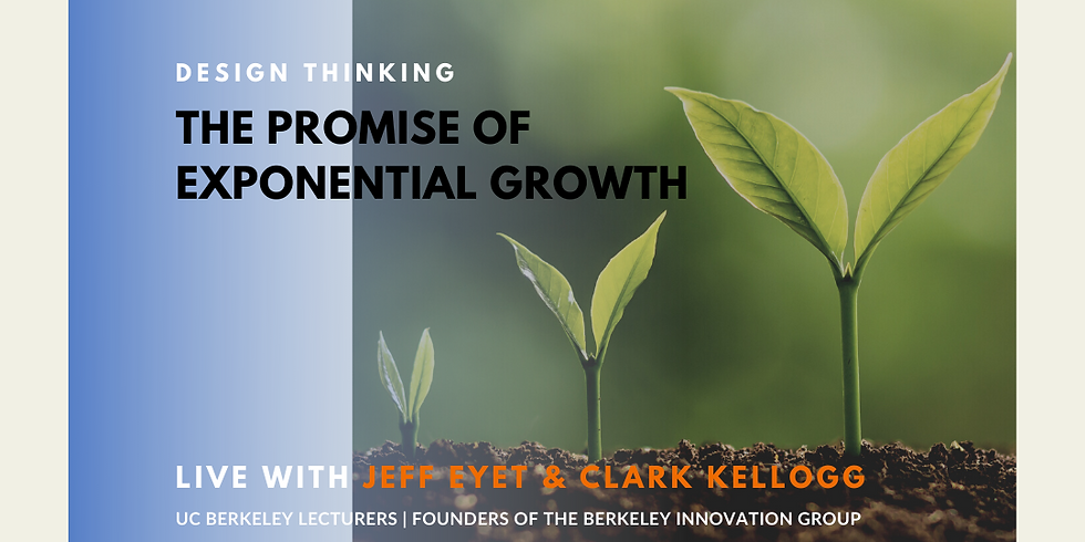 Design Thinking: The Promise of Exponential Growth