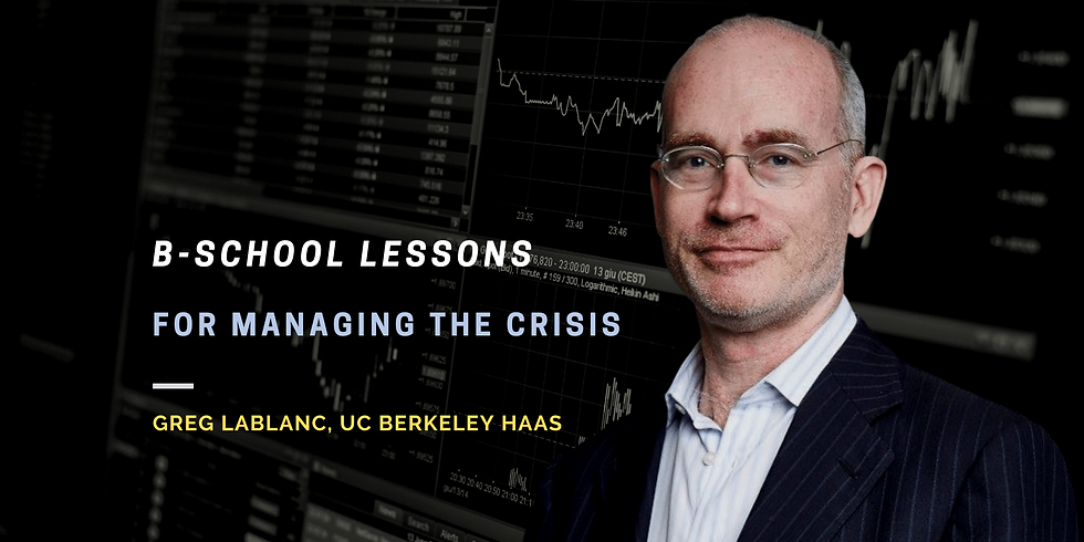 B-School Lessons for Managing the Crisis