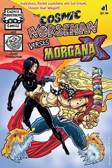 The Cosmic Norseman VS Morgana X