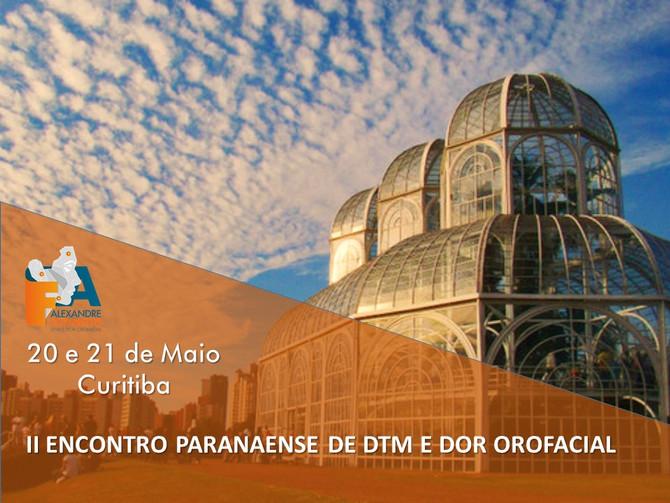 II Encontro Paranaense da SBDOF Congresso de DTM e Dor Orofacial