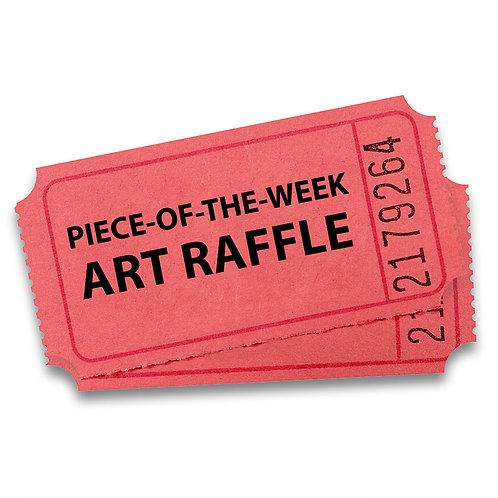"""Piece-of-the-Week"" Raffle Ticket"