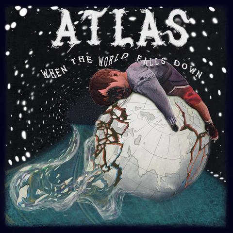 ATLAS When The World Falls Down
