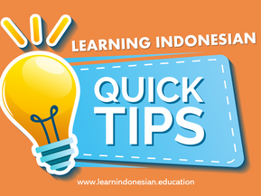 Tips for Learning Bahasa Indonesia (Collected from the students of Language Studies Indonesia)