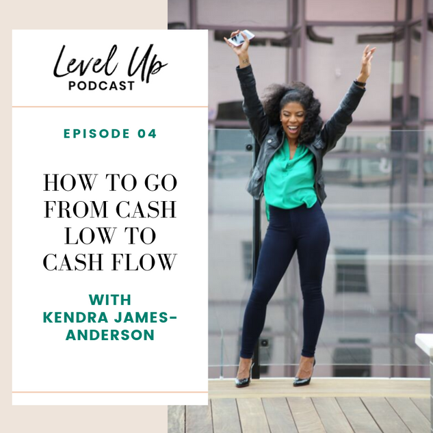 How to Go from Cash Low to Cash Flow