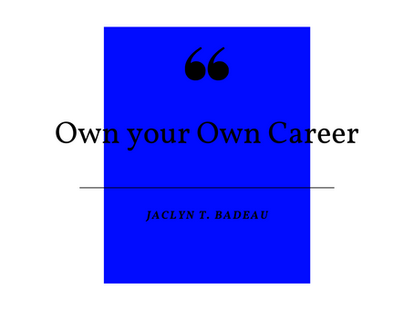 Own your Own Career