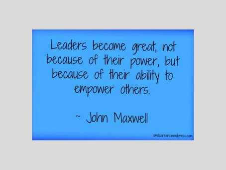 Leaders Empower Others...
