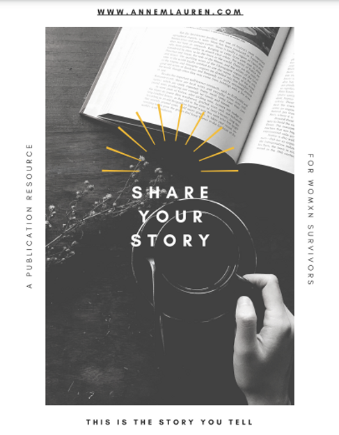 THIS IS THE STORY YOU TELL: A PUBLICATION RESOURCE