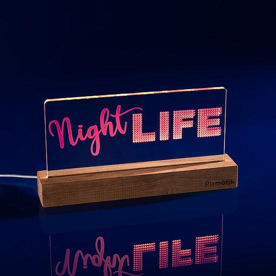 Night Life (30 cm)